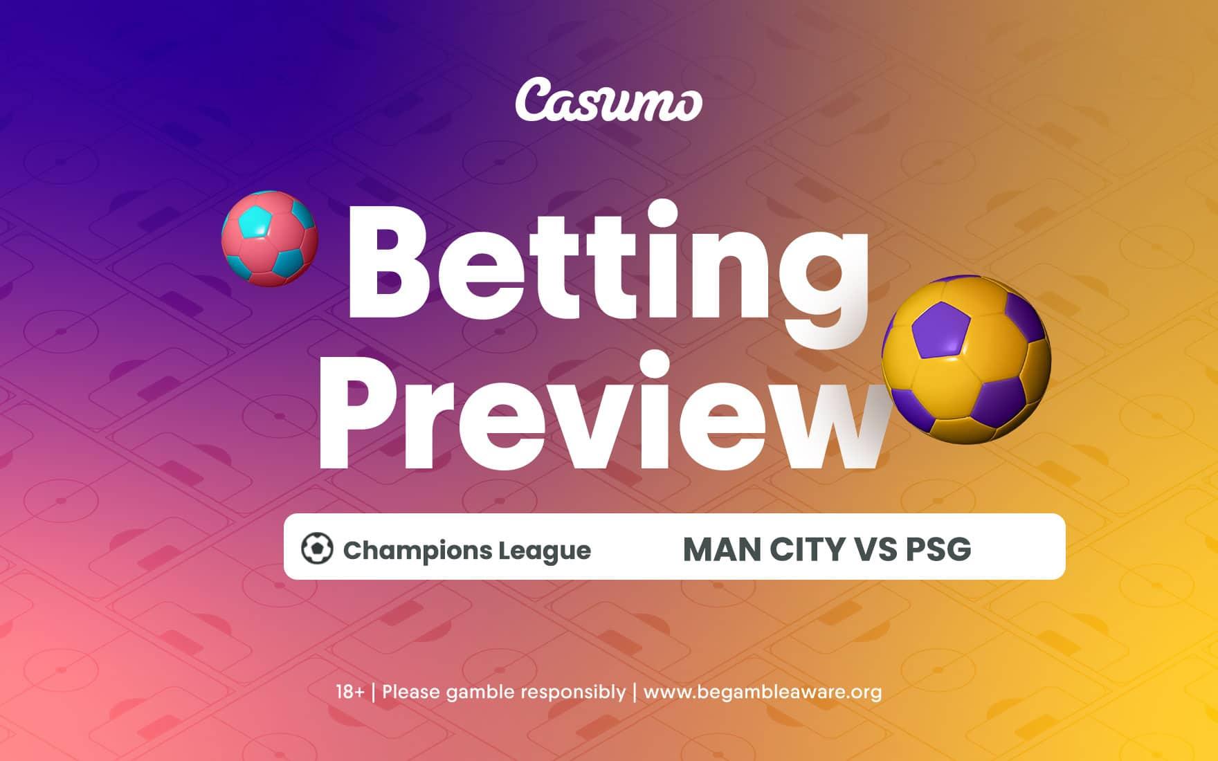 Man City vs PSG betting tips