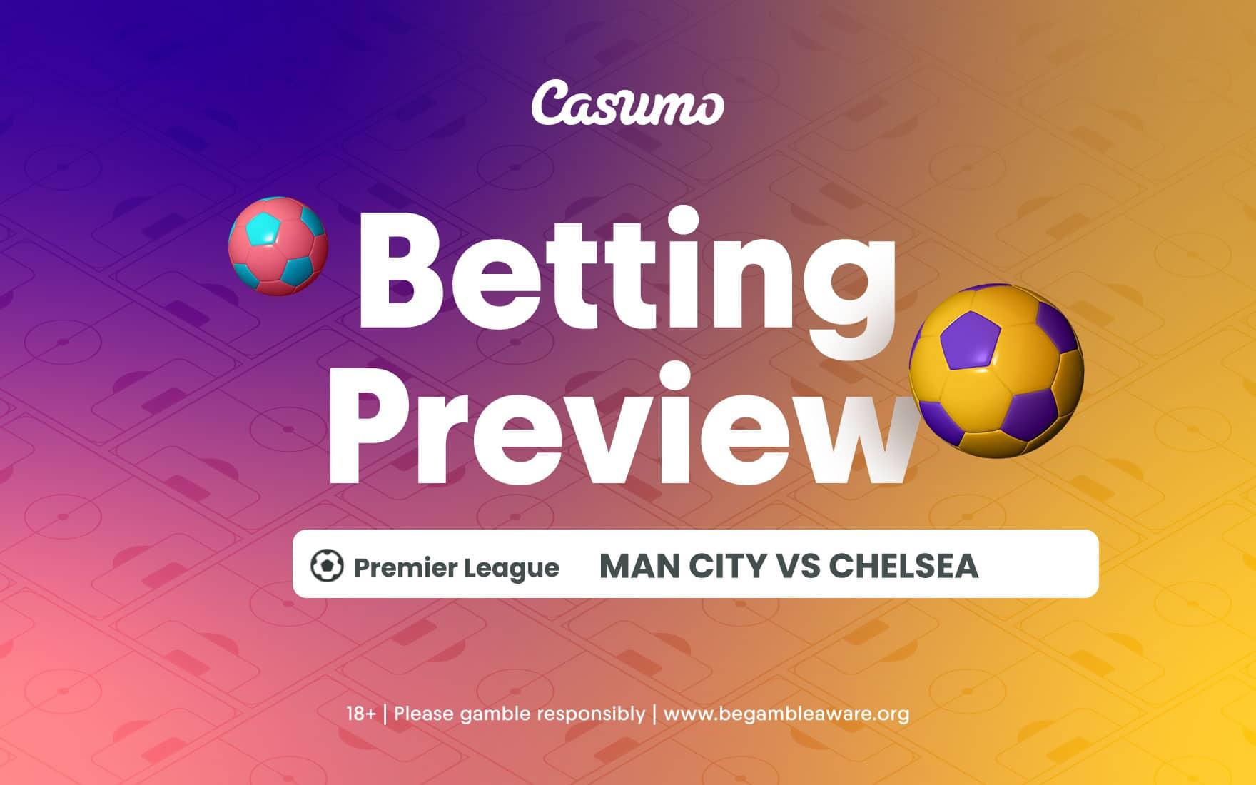 Man City vs Chelsea betting tips